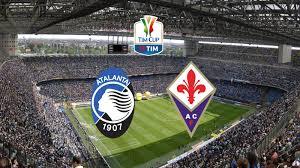 Stasera in tv Coppa Italia, Atalanta – Fiorentina