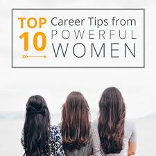 Top 10 Career Tips From Powerful Women Roger Cpa Review