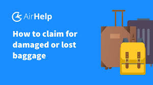 How To Claim For Damaged Or Lost Baggage