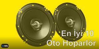 Yüksek Ses Kalitesine Sahip En İyi 10 Oto Hoparlör Modeli