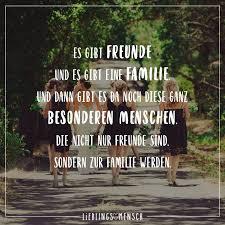 Es Gibt Freunde Und Es Gibt Eine Familie Und Dann Gibt Es Da Noch