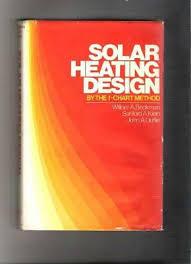 Solar Heating Design By The F Chart Method 9780471034063 Ebay
