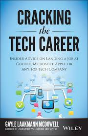 Cracking The Tech Career Insider Advice On Landing A Job At Google