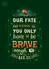 Brave Quotes Inspiration Ribelle The Brave Quotes Uploaded By MotherfuckingStump