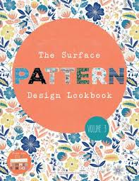 Surface Pattern Design Beauteous The Surface Pattern Design Lookbook Volume 48 By Make It In Design
