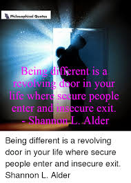 Quotes About Being Different Enchanting Philosophical Quotes Being Different Is A Revolving Door In Your E
