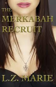 The Merkabah Recruit sneak peek L.Z. Marie
