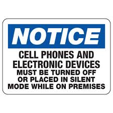 Cell Phones Must Be Off Or Silent Cell Phone Signs Seton School