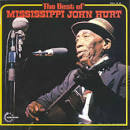 The Best of Mississippi John Hurt [Vanguard]