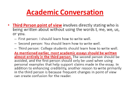 goal writers will be reviewing box and bullet essay structure in academic conversation third person point of view involves directly stating who is being written about out