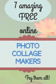 17 best ideas about online photo collage maker 7 great online image editors