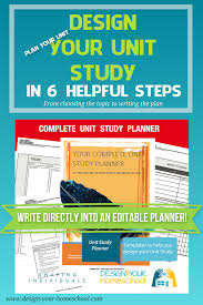 Design Your Own Homeschool Homeschooling Unit Studies Design Your Homeschool Unit Studies