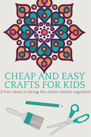 Cheap Crafts 3 Cheap And Easy Crafts For Kids Fluster Buster