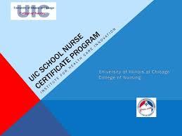 Ppt Uic School Nurse Certificate Program Powerpoint Presentation