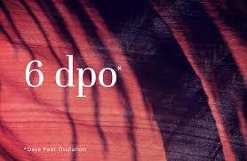 6 DPO: Symptoms & Likelihood of <b>BFP</b> | AvaWorld