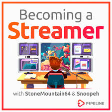 Becoming a Streamer
