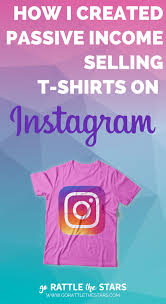 Making Own Tshirts How To Make Money On Instagram By Selling Branded Products