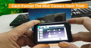 Cách Format Thẻ Nhớ Camera Hành Trình [Định Dạng]