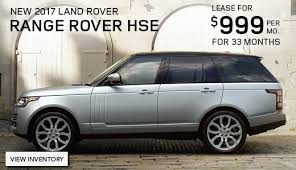 2018 land rover lease. exellent lease lease a new 2017 land rover range hse for 999month intended 2018 land rover lease