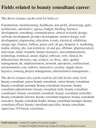 16 fields related to beauty consultant beauty consultant resume