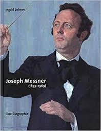Joseph Messner (1893-1969): Eine Biographie: Amazon.es: Loimer, Ingrid:  Libros
