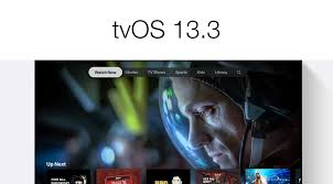 Download tvOS 13.3 for Apple TV 4K and HD Models