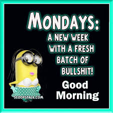 Funny Good Morning Monday Quotes Best of Here We Go Again Quotes And Sayings I Like Pinterest