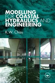 Modelling for Coastal Hydraulics and Engineering - CRC Press Book