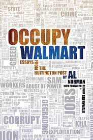 com occupy walmart essays from the huffington post ebook occupy walmart essays from the huffington post by norman al