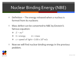9 slide 9 of 24 nuclear binding energy