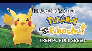 Hướng dẫn chơi Pokemon Let's Go Pikachu trên Máy Tính bằng giả lập Yuzu  Emulation