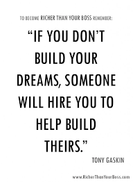 Building Dreams Quotes Best of Quotes About Building Your Dreams 24 Quotes