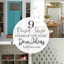 poised taupe 2017 color of the year decor ideas