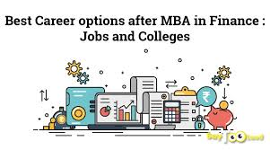 Best Jobs For Mba Best Career Options After Mba In Finance Jobs And Colleges