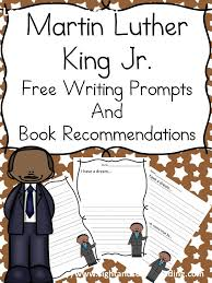 the big list of martin luther king jr homeschool resources mlk jr writing prompts