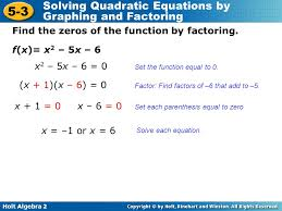 holt algebra 2 5 3 solving quadratic equations by graphing and factoring f x