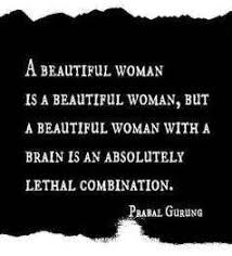 Smart And Beautiful Quotes Best Of Beautiful Women Quotes Smart Quotes About Inspirational