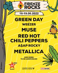 Firenze Rocks - 16-19 june 2022 - Firenze (IT) - RockTheNight.eu
