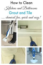 this is the best way to clean kitchen and bathroom tile and grout non toxic