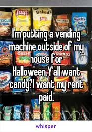 Where To Put My Vending Machine Custom I'm Putting A Vending Machine Outside Of My House For HalloweenY
