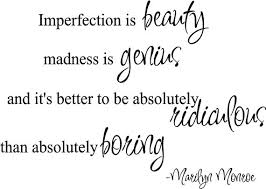 Marilyn Monroe Quotes Imperfection Is Beauty Best Of Marilyn Monroe Quotes Imperfection Google Search