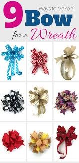 makea 9 ways to make a bow for a wreath wreaths wreaths how to make