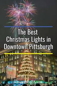 Christmas Lights In Pittsburgh Pa 9 Great Spots To See Christmas Lights In Pittsburgh