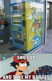 Vending Machine Meme Gorgeous Pokemon Vending Machine By Azkani Meme Center