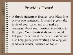 thesis statement help i need help my most important sentence  a thesis statement focuses your ideas into one or two sentences