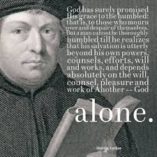 """Martin Luther Quotes Awesome Three Martin Luther Quotes On €�Soli Deo Gloria"""" David Bahn"""