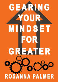 Gearing Your Mindset for Greater