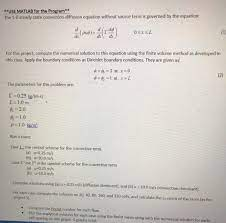 use matlab for the program the 1 d