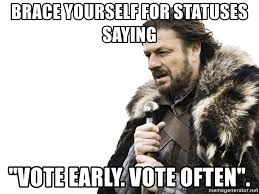 Image result for vote early and often