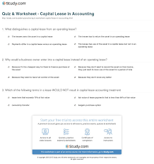 quiz worksheet capital lease in accounting study com print capital lease in accounting definition requirements example worksheet